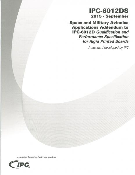 IPC-6012DS Space and Military Avionics Applications Addendum to IPC-6012D