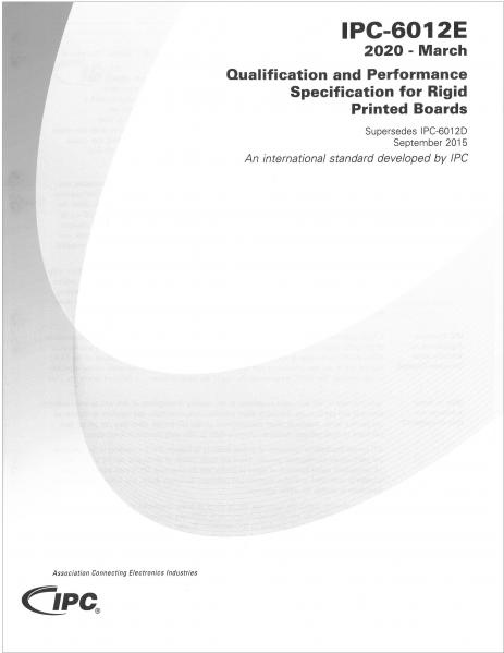 IPC-6012E: Qualification and Performance Specification for Rigid Printed Boards