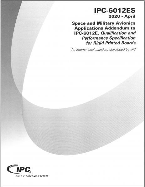 IPC-6012ES Space and Military Avionics Applications Addendum to IPC-6012E