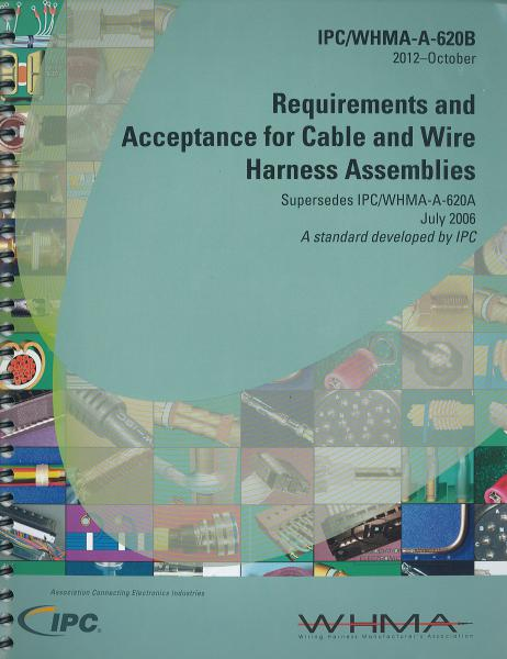 IPC/WHMA-A-620B Requirements and Acceptance for Cable and Wire ... on