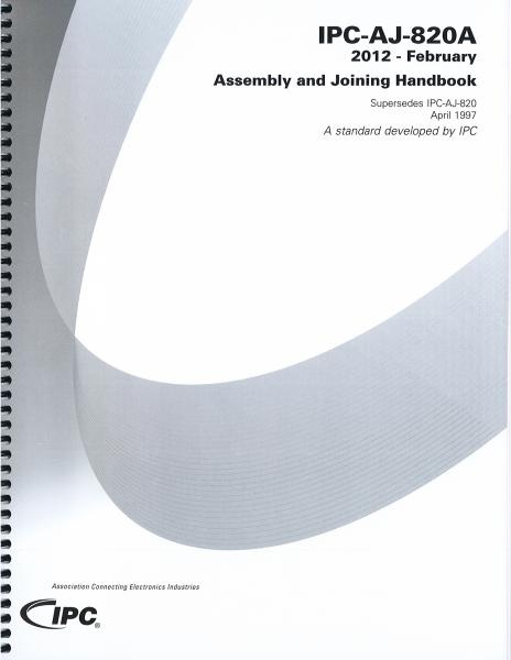 IPC-AJ-820A Assembly & Joining Handbook