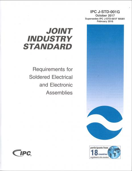 IPC J-STD-001G Requirements for Soldered Electrical and Electronic Assemblies