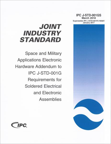 IPC J-STD-001GS Space Applications Electronic Hardware Addendum