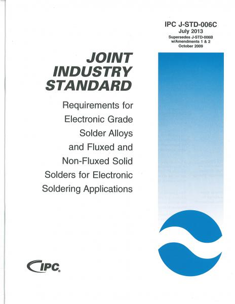 IPC J-STD-006C Requirements for Electronic Grade Solder Alloys for Electronic Soldering Applications