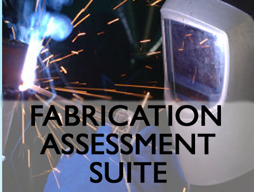 Fabrication Assessment Suite